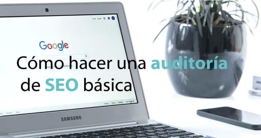 como-hacer-auditoria-seo-basica-cabecera