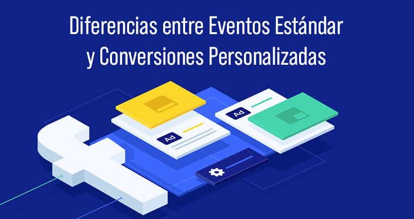eventos estandar y conversiones personalizadas