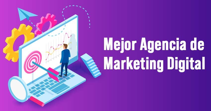 Cómo encontrar la mejor agencia de marketing digital
