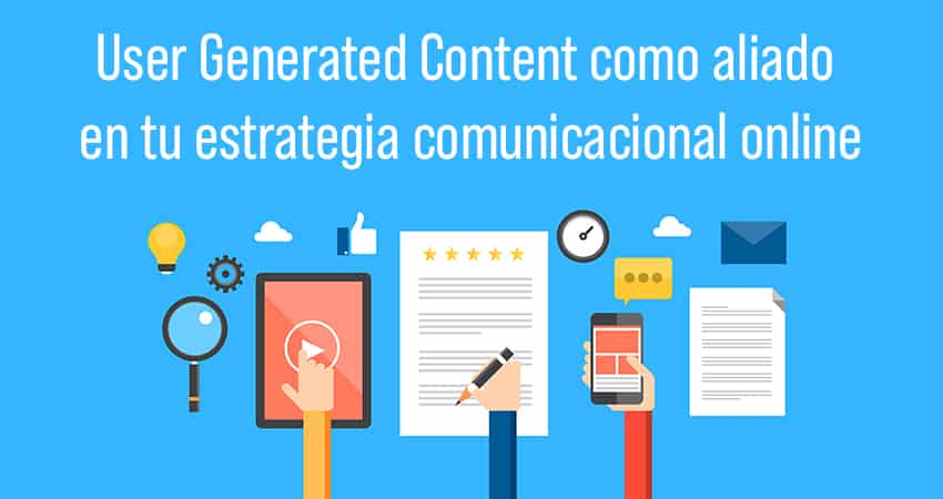 el user content generated como generador de opinión