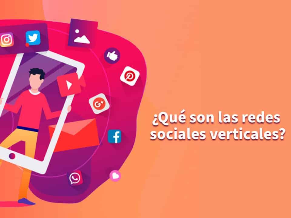 las redes sociales verticales ganan terreno
