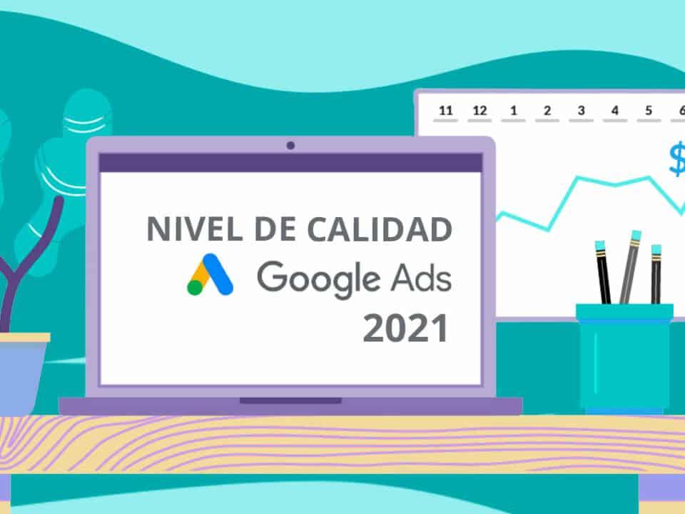 nuevos factores de análisis del nivel de calidad google ads 2021