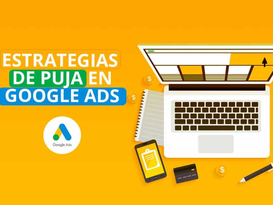 tipos de estrategias de puja en google ads