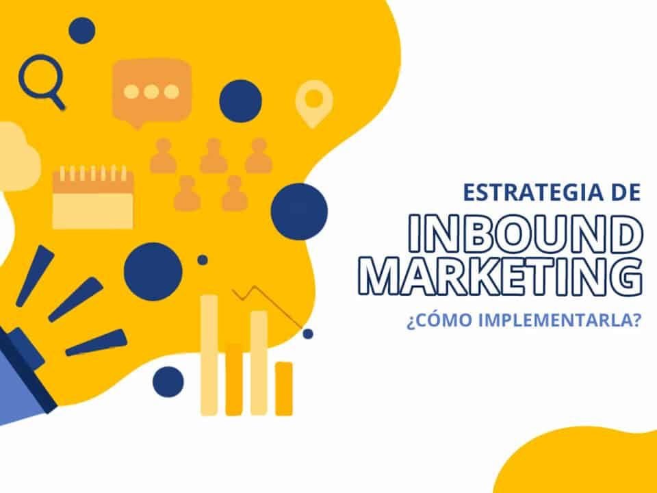 particularidades de una estrategia de inbound marketing