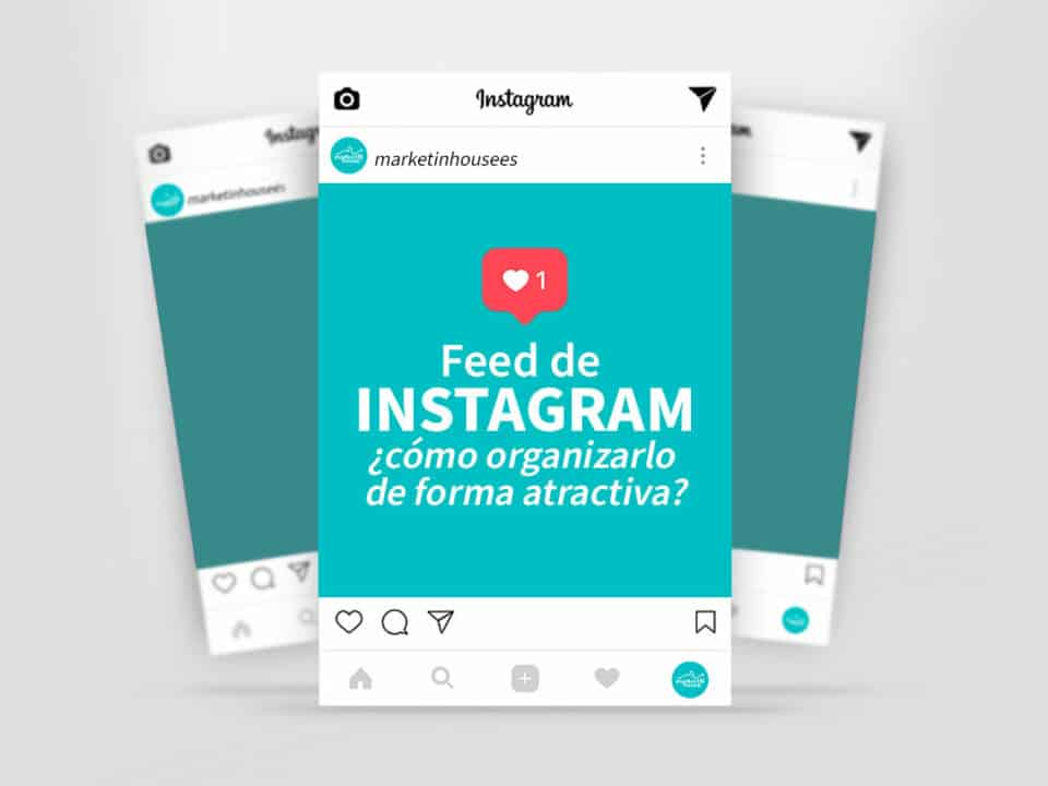 mejores prácticas para organizar tu feed de instagram