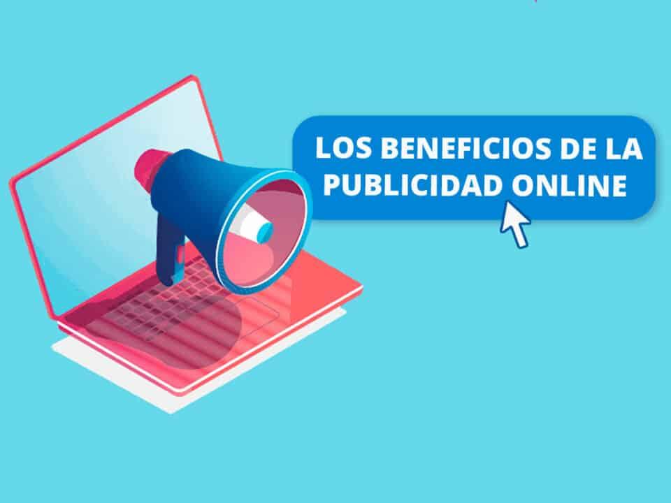 trabajar la publicidad online tiene muchas ventajas y beneficios