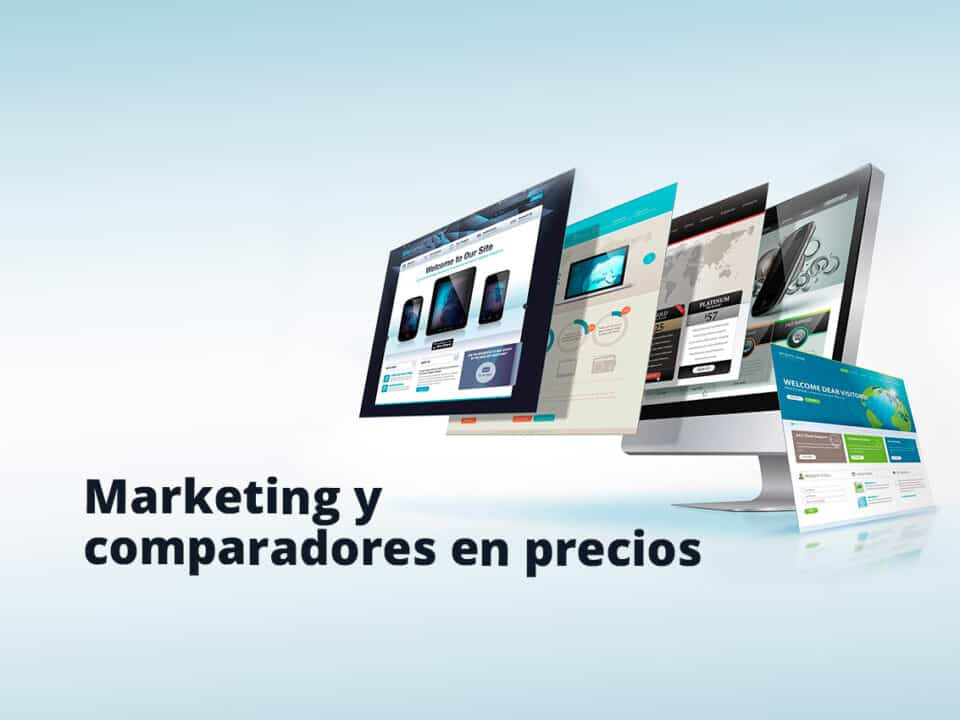 ventajas de incluir en tu estrategia en marketing los comparadores de precios online