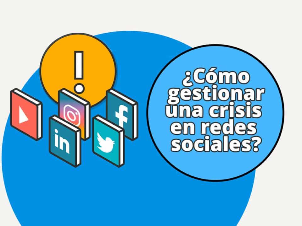 recomendaciones sobre cómo gestionar una crisis en redes sociales