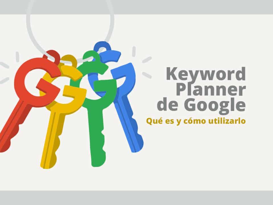funciones clave del keyword planner tool de google