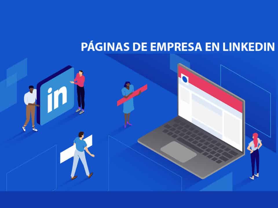 cómo funcionan las páginas de empresa de linkedin