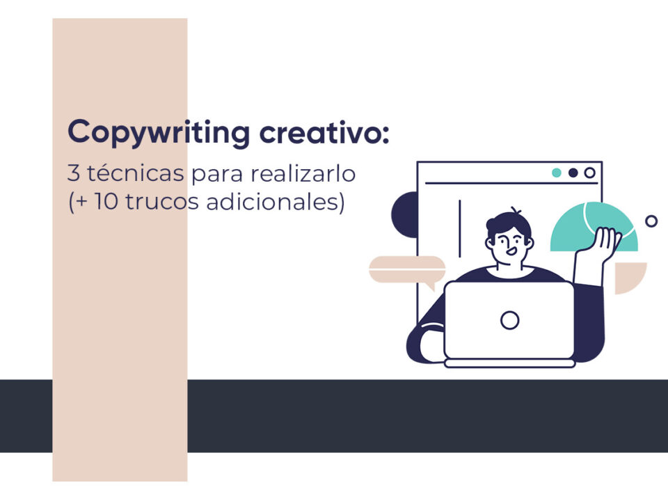 Técnicas para realizar un copywriting creativo