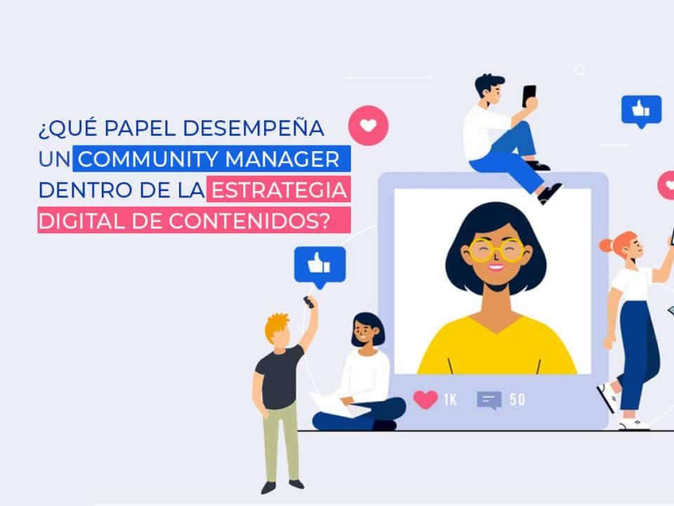 qué hace un community manager y cómo son las funciones diarias que gestiona